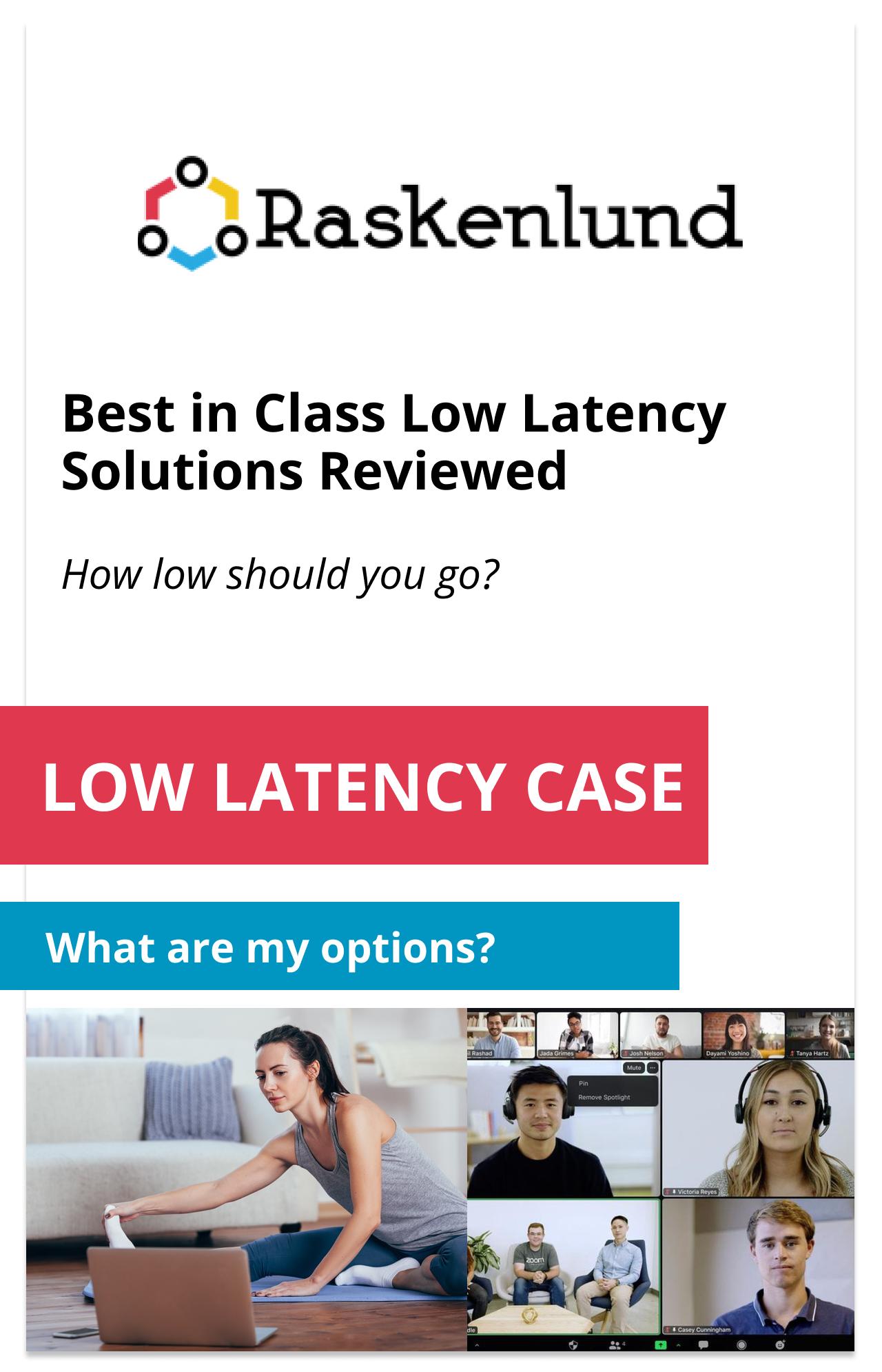 Low Latency Case